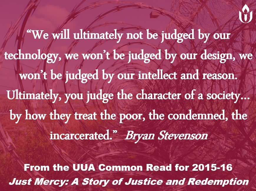 Justice And Mercy Quotes: Bryan Stevenson Quote